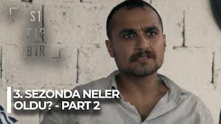 """Sıfır Bir """"Bir Zamanlar Adana'da"""" 3. Sezonda Neler Oldu? - Part 2"""