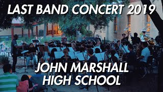 Last Band Concert 2019 of John Marshall High School