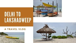 DELHI TO LAKSHADWEEP II SOLO TRAVEL TIPS II BY PASSENGER SHIP II THE CHEAPEST WAY TO REACH ISLANDS