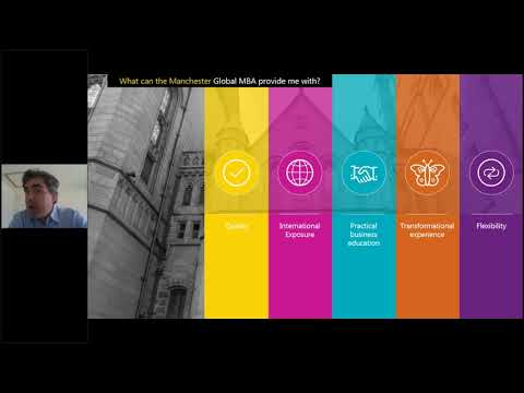 The Manchester Global Part time MBA Online Information Session by Xavier Duran MBA Programmes Dire