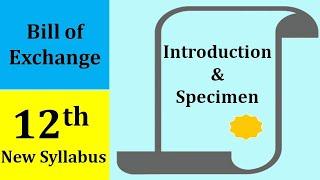 Bills of Exchange - Introduction & Specimen of Bills of Exchange | 12th Commerce | New Syllabus