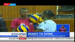 Kenya volleyball team prepares to shine for the world championships that will be held in Slovakia