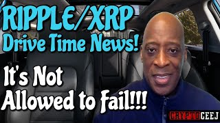 Xrp Ripple NEWS: it's not Allowed to fail!!!