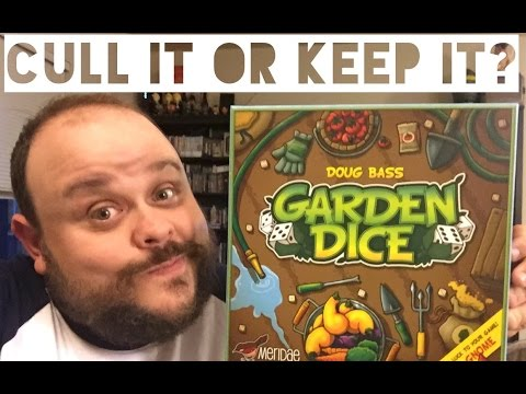 CULL IT or KEEP IT: Ep. 1 - Garden Dice