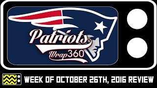 Patriots Wrap 360 for October 26th, 2016 Review & After Show | AfterBuzz TV