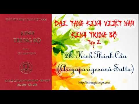 Kinh Trung Bộ - 026. Kinh Thánh cầu