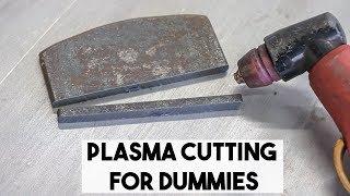 PLASMA CUTTING FOR BEGINNERS, PLASMA TIPS AND TRICKS