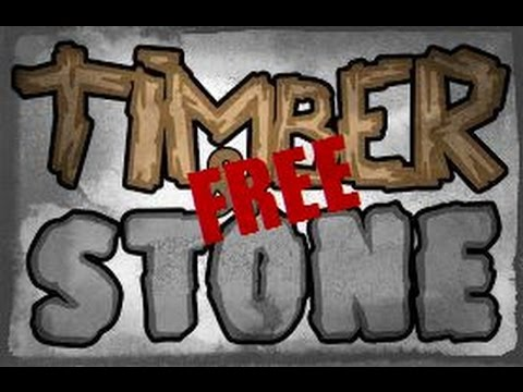 Timber and Stone FREE DOWNLOAD! No surveys/Torrents and NO VIRUSES! (WORKING 2015)