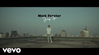 Mark Forster   747 (Official Video)