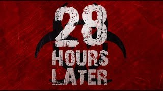 28 Hours Later: Trailer [UNOFFICAL]