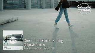 Ciree - The Place I Belong (Z8phyR Remix) [SMLD005]