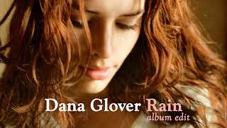 Dana Glover - Rain (Album Edit) (Audio)
