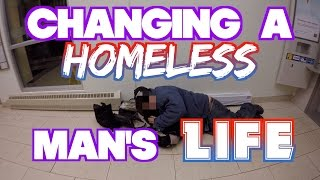 Changing a HOMELESS man's LIFE