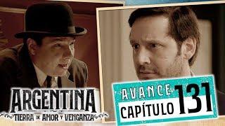 """Avance emitido el martes 17 de septiembre de 2019 en eltrece, correspondiente al capítulo 131 de """"Argentina, tierra de amor y venganza""""."""