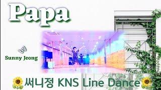 👪「Papa 」Absolute Beginner Line Dance (by Sunny Jeong), Demo & Teach [써니정 KNS 라인댄스]
