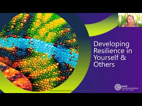 Developing Resilience In Yourself & Others