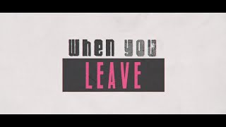 Nikki Vianna & Matoma - When You Leave (Official Lyric Video)