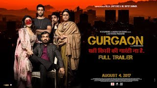 Trailer of Gurgaon (2017)
