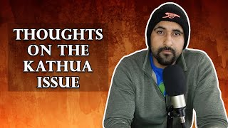 Thoughts On The Kathua Issue