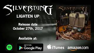 "Silvertung - ""Lighten Up"" available October 27th."