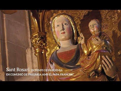 Sant Rosari en temps de pandèmia - En comunió de pregària amb el papa Francesc