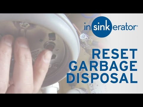How To: Reset InSinkErator Garbage Disposal