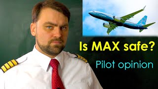 Is it SAFE to Fly on New Boeing B737 MAX? Boeing Pilot opinion.