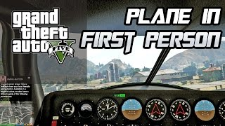 Grand theft auto V - Plane driving in FIRST PERSON [PC Gameplay]