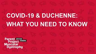 COVID-19 & Duchenne: What you need to know (March 19, 2020)