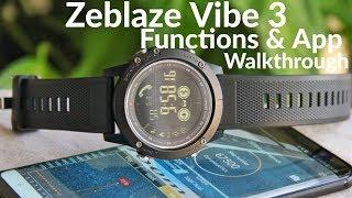 Zeblaze Vibe 3. App And Functions Walkthrough