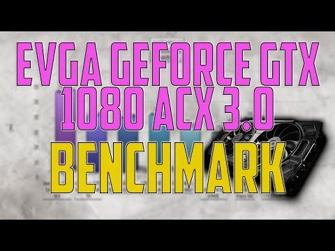 EVGA GeForce GTX 1080 ACX 3.0 BENCHMARK / GAME TESTS REVIEW / 1080p, 1440p, 4K