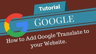 How to Add Google Translate to your Website. G#01