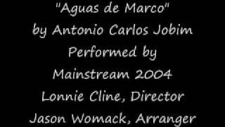 Aguas de Marco (Waters of March) - Antonio Carlos Jobim