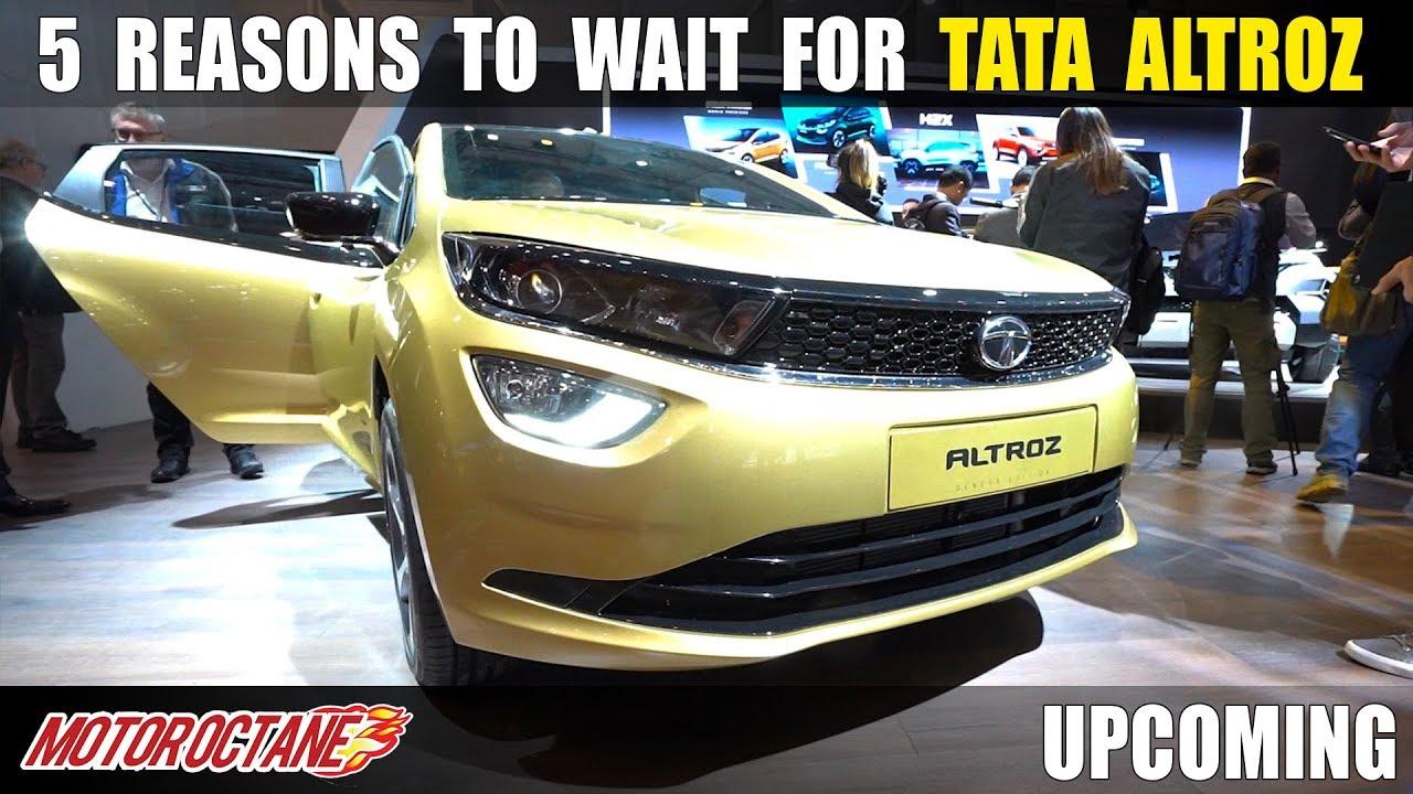 Motoroctane Youtube Video - 5 Reasons to wait for Tata Altroz | Hindi | MotorOctane