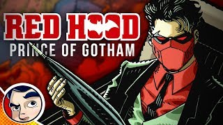 """Red Hood """"Prince Of Gotham, Outlaw Finale"""" 