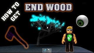 How To Get End Times Wood - Lumber Tycoon 2 - Roblox