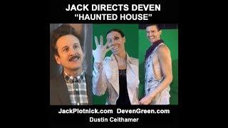 Jack Directs Deven