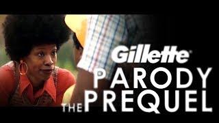 Gillette Prequel