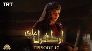 Ertugrul Ghazi Urdu | Episode 17 | Season 1