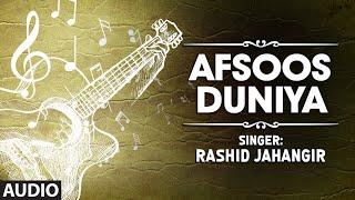 """Afsoos Duniya"" Full (HD) Songs   T-Series Kashmiri   Gulam"