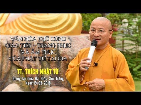 Văn hóa thờ cúng-giao tiếp-trang phục và ẩm thực của Phật tử