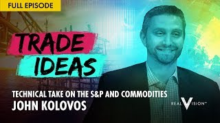 Technical Take on the S&P and Commodities (w/ John Kolovos) | Trade Ideas
