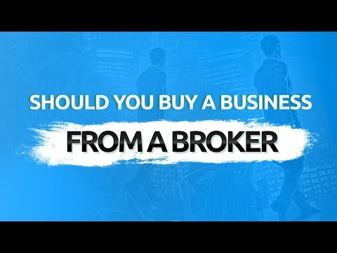 Should You Buy A Business From A Broker?
