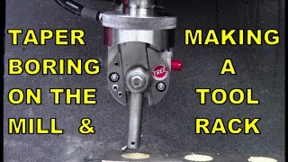 Taper Boring on the Mill