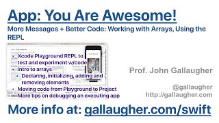 Ch. 2.10 More Messages + Better Code: Using Arrays and Working with Xcode Playgrounds