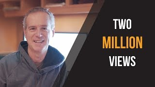two MILLION views (what I learned)