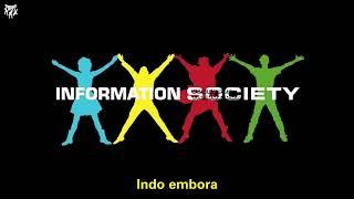 Information Society   Slipping Away Remix (Tradução)