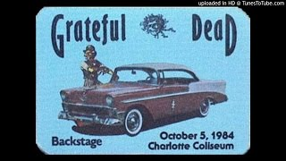 """Grateful Dead - """"It's All Over Now, Baby Blue"""" (Charlotte, 10/5/84)"""