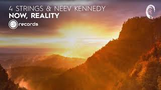 4 Strings & Neev Kennedy - Now, Reality (CRR) Extended