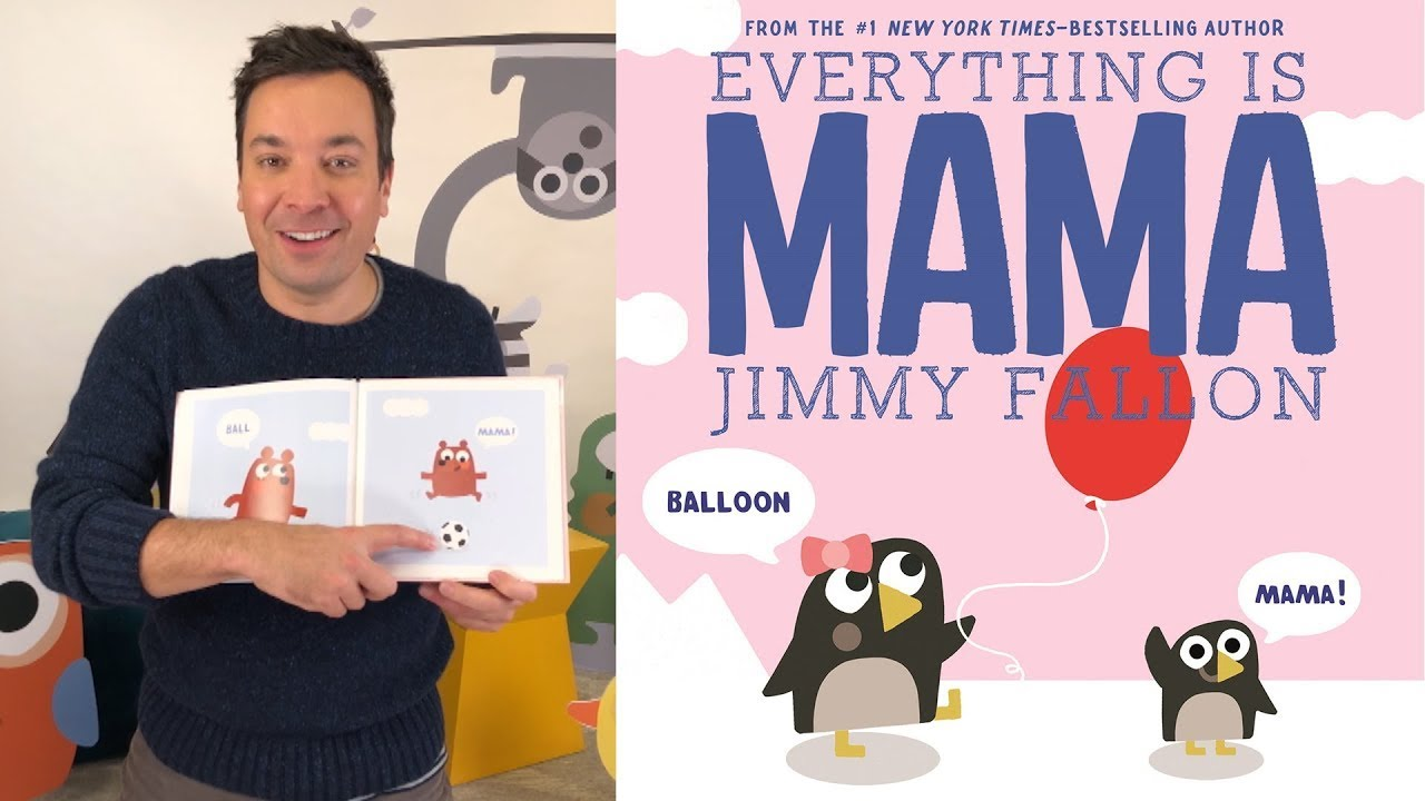 Jimmy Fallon Reads Everything Is Mama thumbnail
